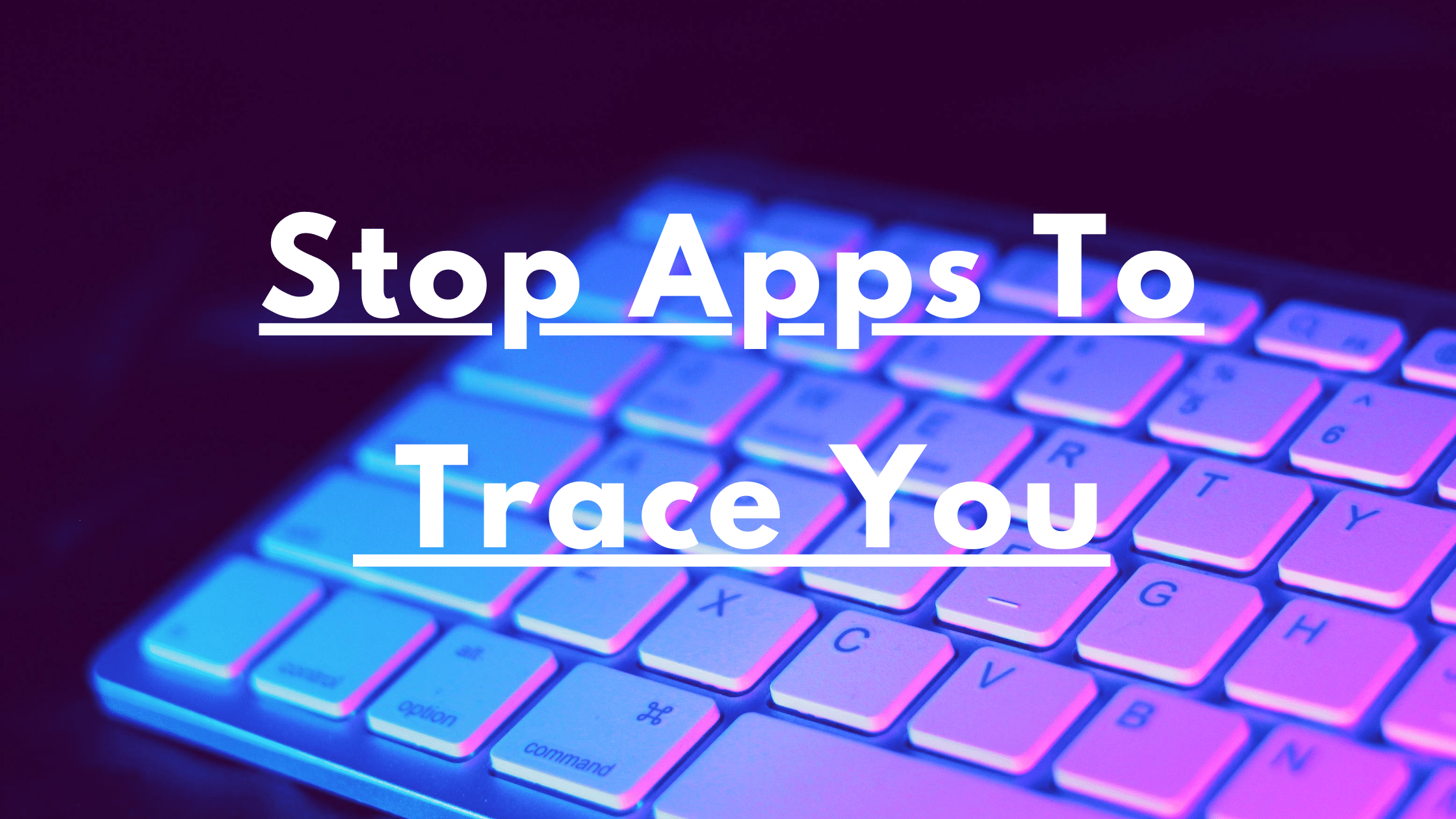 stop android apps to trace you